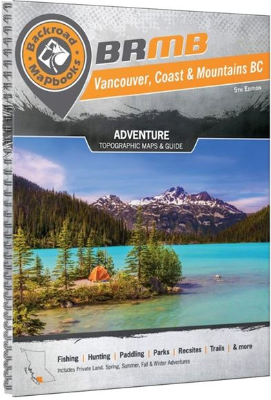Picture of Backroad Mapbooks, Backroad Mapbook - British Columbia, Vancouver, Coast & Mountains BC, Western Canada, 5th Edition